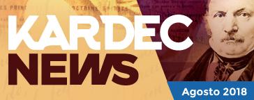 kardec news | agosto 2018 - missão dos espíritas
