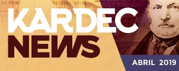 kardec news | abril 2019 - a doutrina espírita