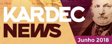 KARDEC News  | Junho 2018 - O espiritismo é uma ciência positiva